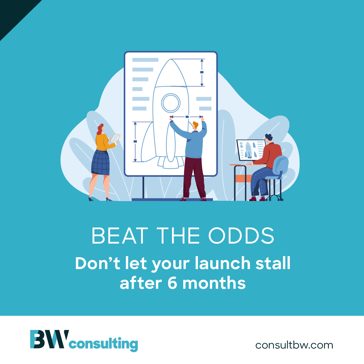Beat the odds: Don't let your launch stall after 6 months